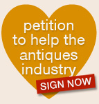 Petition to help the antiques industry SIGN NOW