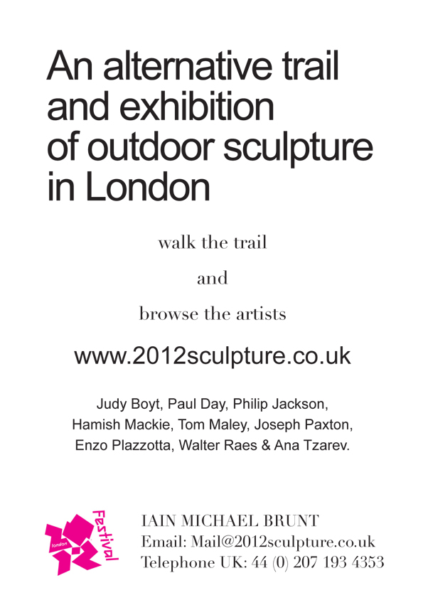 An alternative trail and exhibition of outdoor sculpture in London. Walk the trail and browse the artists.